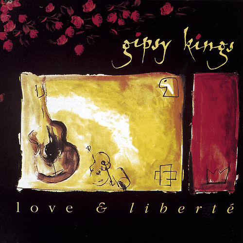 Love & Liberte de Gipsy Kings