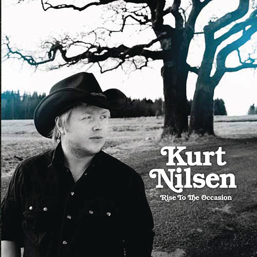 Rise To The Occasion by Kurt Nilsen