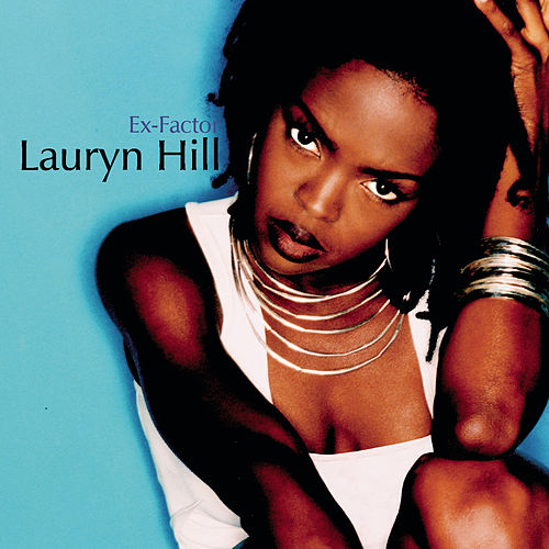 Ex-Factor by Lauryn Hill