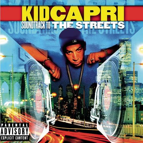 Soundtrack To The Streets von Kid Capri