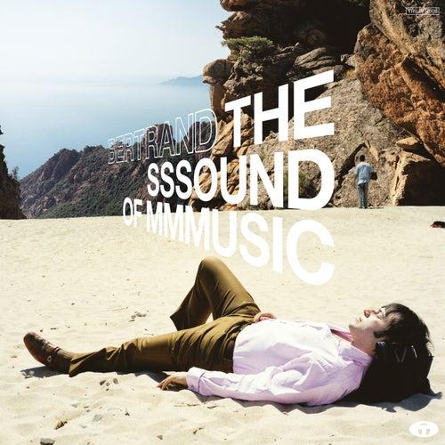 The Sssound of Mmmusic (Deluxe Version) de Bertrand Burgalat
