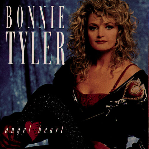 Angel Heart van Bonnie Tyler