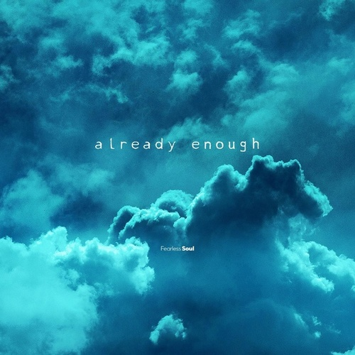 Already Enough (feat. Rachael Schroeder) de Fearless Soul