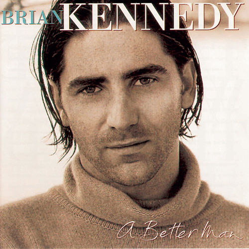 A Better Man von Brian Kennedy