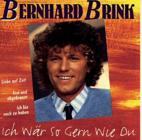 Ich wär so gern wie du von Bernhard Brink