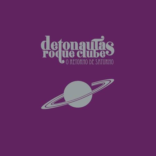 O Retorno De Saturno by Detonautas