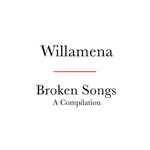 Broken Songs by Willamena