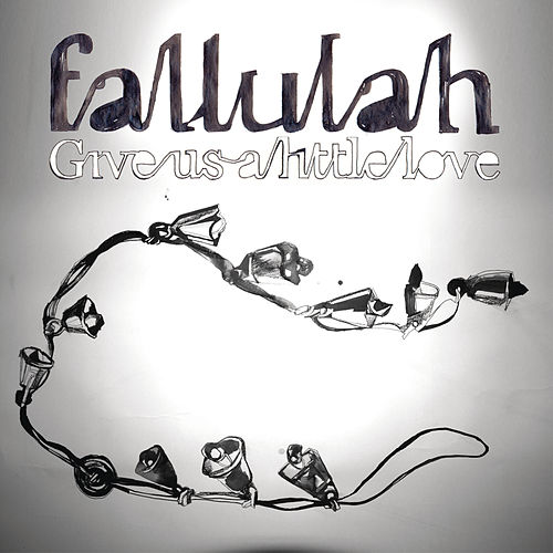 Give Us A Little Love - EP von Fallulah