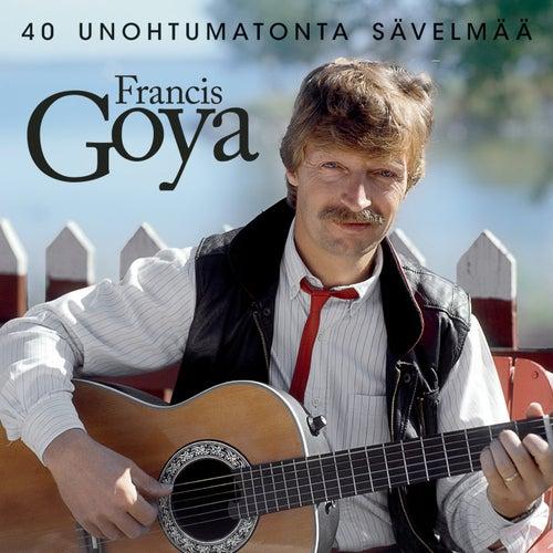 40 Unohtumatonta Laulua by Francis Goya