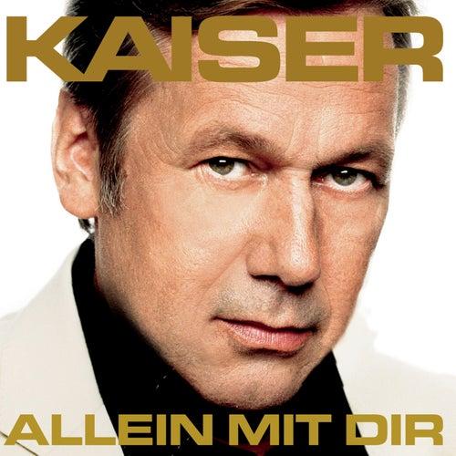 Allein mit Dir von Roland Kaiser