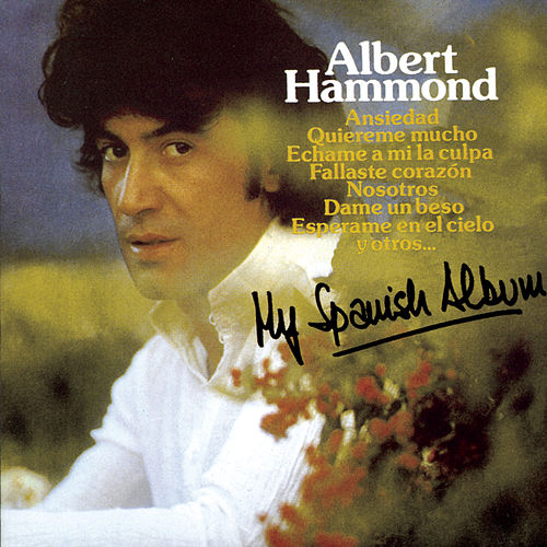 My Spanish Album by Albert Hammond