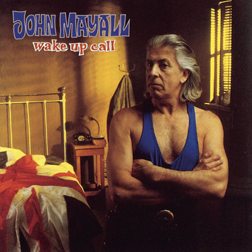 Wake Up Call by John Mayall And The Bluesbreakers