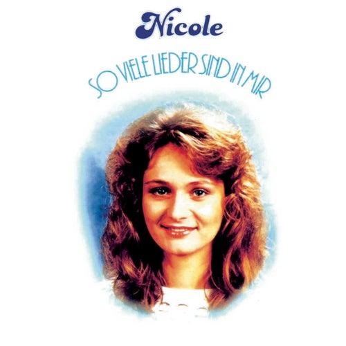 So viele Lieder sind in mir von Nicole