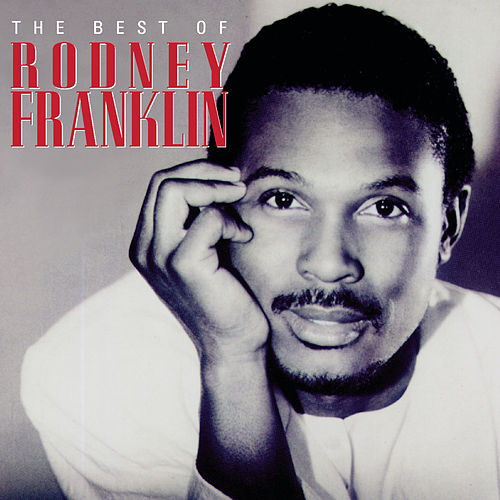 The Best Of... de Rodney Franklin