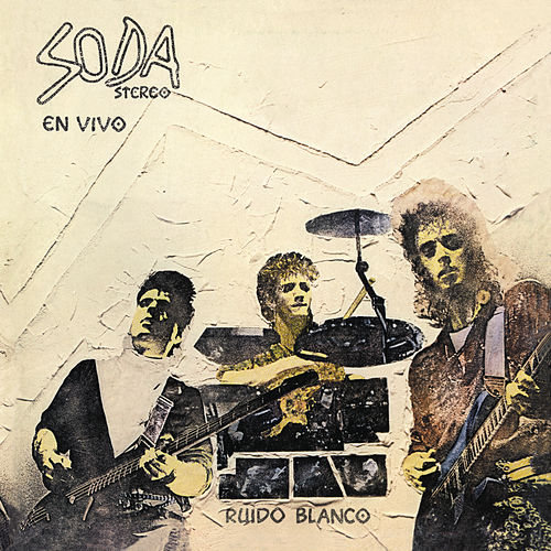 Ruido Blanco (Remastered) by Soda Stereo