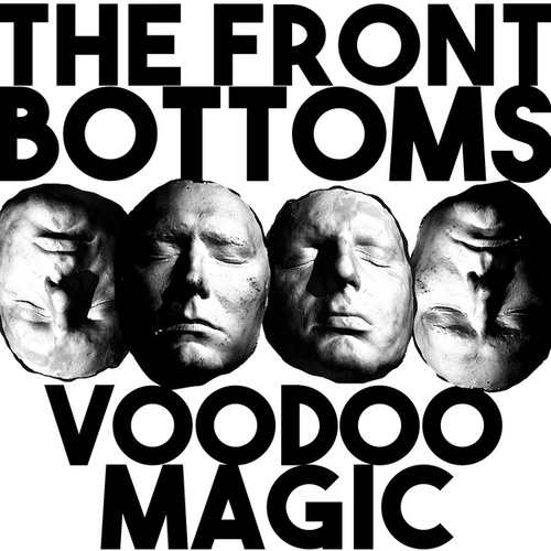 Voodoo Magic by The Front Bottoms