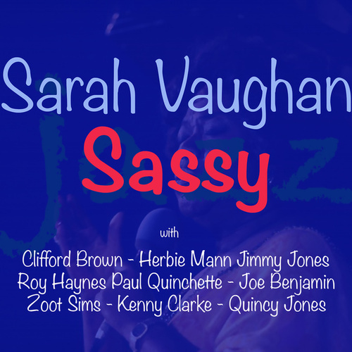Sassy von Sarah Vaughan