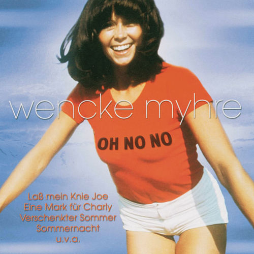 Oh No No von Wencke Myhre