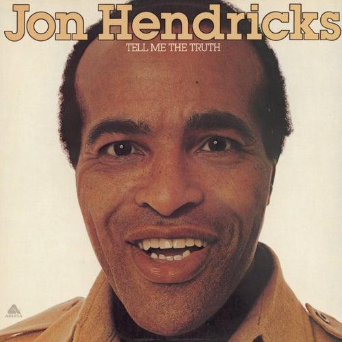 Tell Me The Truth von Jon Hendricks
