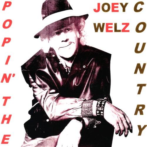 Popin' the Country von Joey Welz