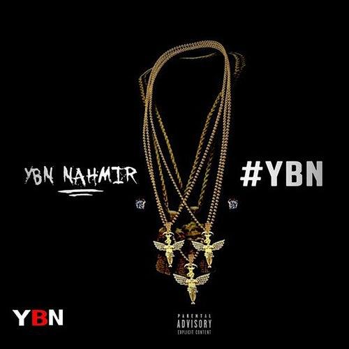 YBN, Vol. 1 de YBN Nahmir