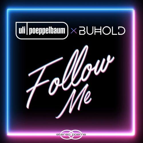 Follow Me by Uli Poeppelbaum