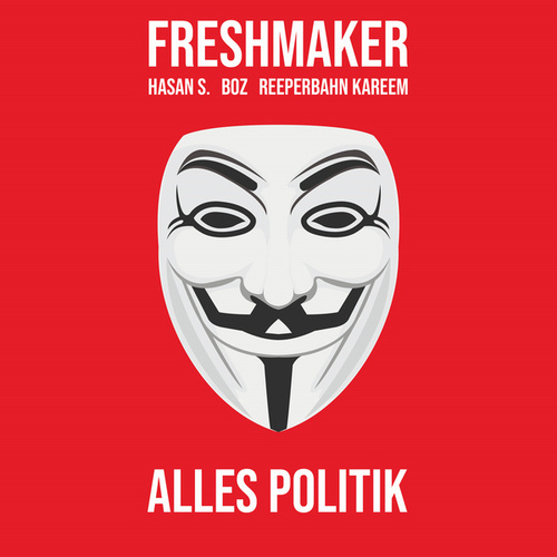 Alles Politik by Freshmaker