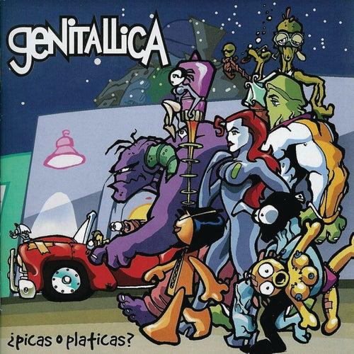 Picas O Platicas by Genitallica