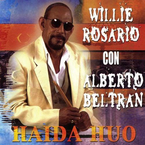 Haida Huo de Willie Rosario