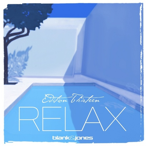 Relax Edition 13 by Blank & Jones