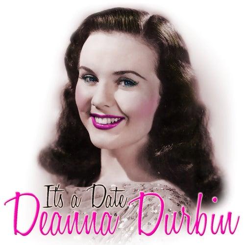 It's A Date von Deanna Durbin