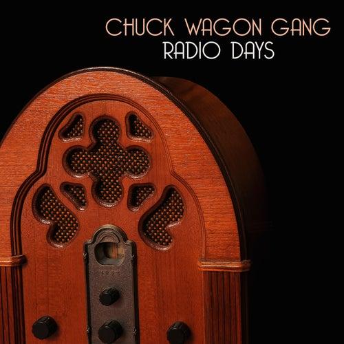 Radio Days by Chuck Wagon Gang