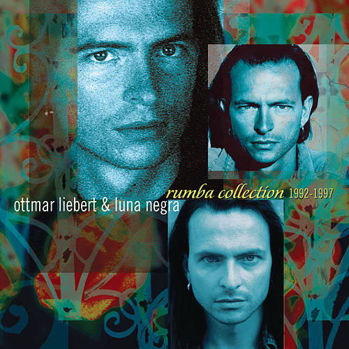 Rumba Collection 1992-1997 de Ottmar Liebert