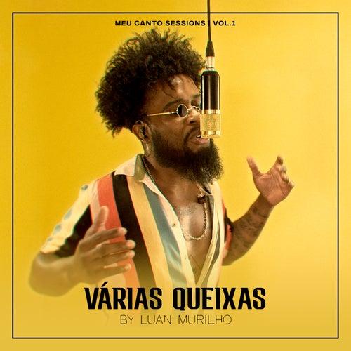 Meu Canto Sessions, Vol.1: Várias Queixas (Cover) by Luan Murilho