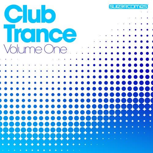 Club Trance - Volume One von Various Artists