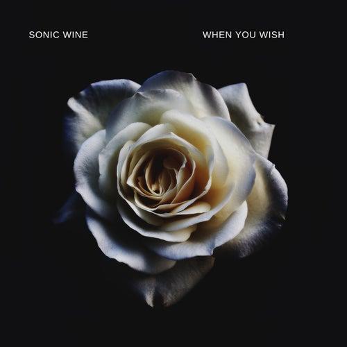 When You Wish von Sonic Wine