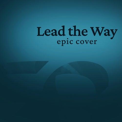 Lead The Way (Epic Orchestral) [Instrumental Version] von Edra Satria