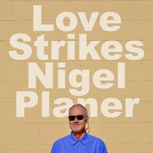 Love Strikes (Whimsical) de Nigel Planer