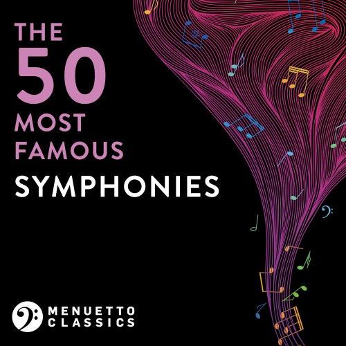 The 50 Most Famous Symphonies de Various Artists