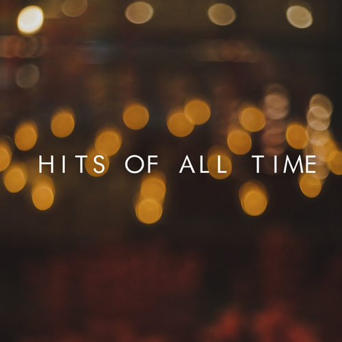 Hits Of All Time de Various Artists