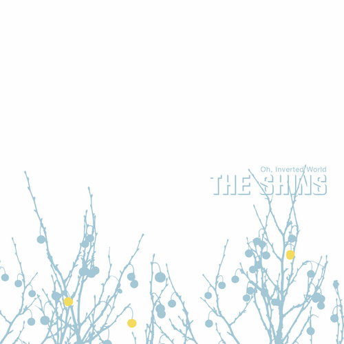 Oh, Inverted World (20th Anniversary Remaster) by The Shins
