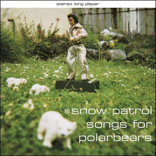 Songs for Polarbears by Snow Patrol