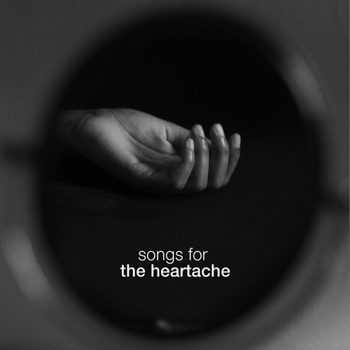 Songs For The Heartache fra Various Artists