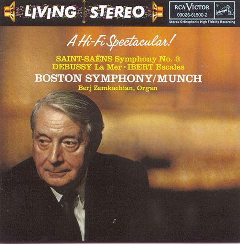 Saint-Saëns: Symphony No. 3 / Debussy: La Mer / Ibert: Escales von Charles Munch