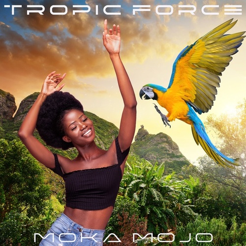 Moka Mojo von Tropic Force