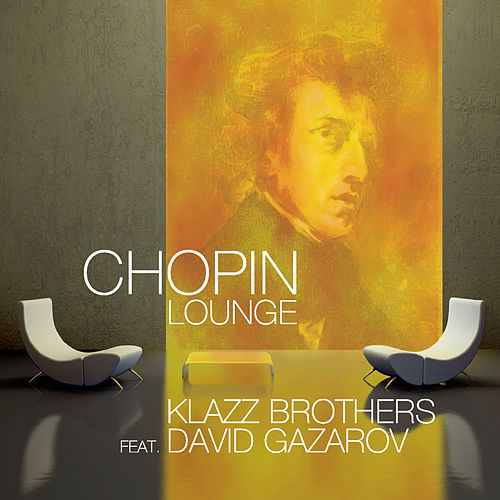 Chopin Lounge by Klazzbrothers