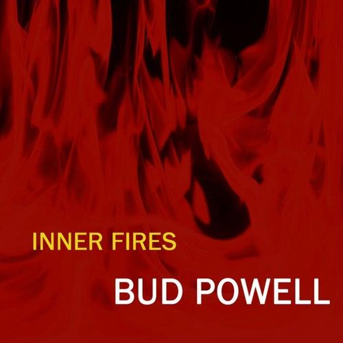 Inner Fires de Bud Powell