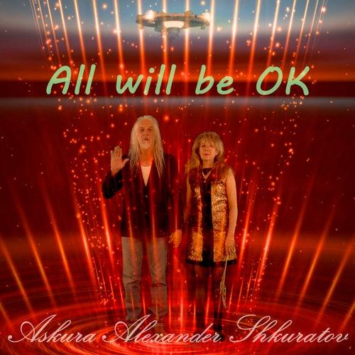 All Will Be Ok by Askura Alexander Shkuratov