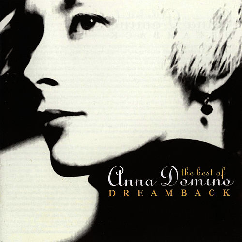 Dreamback: The Best Of de Anna Domino