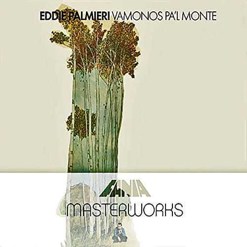 Masterwork: Vámonos pa'l Monte de Eddie Palmieri